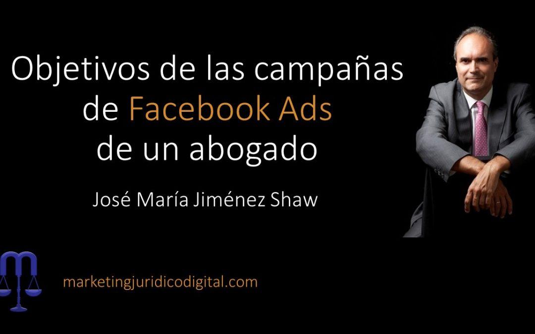 Objetivos de las Campañas de Facebook Ads de un Abogado