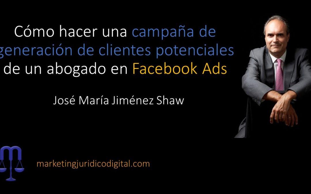 Cómo hacer una campaña de generación de clientes potenciales de un abogado en Facebook Ads