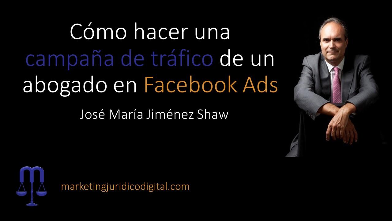 Cómo hacer una campaña de tráfico de un abogado en Facebook Ads